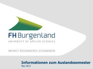 Informationen zum Auslandssemester Mai 2013