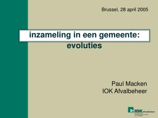inzameling in een gemeente: evoluties