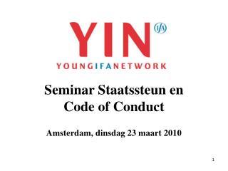 Seminar Staatssteun en  Code of Conduct