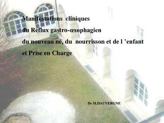 Manifestations  cliniques  du Reflux gastro-œsophagien