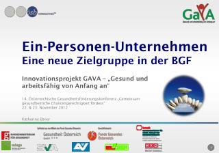 Ein-Personen-Unternehmen  Eine neue Zielgruppe in der BGF