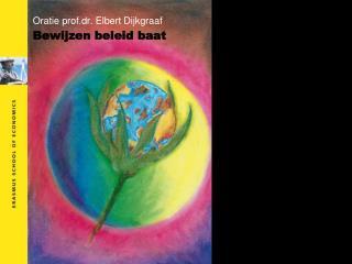 Oratie prof.dr. Elbert Dijkgraaf