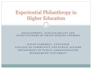 Experiential Philanthropy in Higher Education