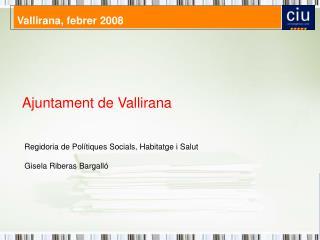 Vallirana, febrer 2008