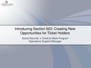 Introducing Section 503: Creating New Opportunities for Ticket Holders