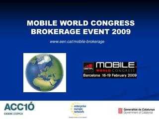 MOBILE WORLD CONGRESS BROKERAGE EVENT 2009
