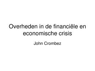 Overheden in de financiële en economische crisis