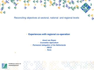 Reconciling objectives at sectoral, national  and regional levels