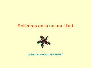 Políedres en la natura i l'art