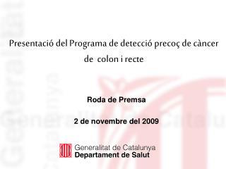 Presentació del Programa de detecció precoç de càncer de  colon i recte