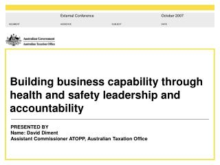 Building business capability through health and safety leadership and accountability