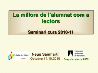 La millora de l'alumnat com a lectors   Seminari curs 2010-11
