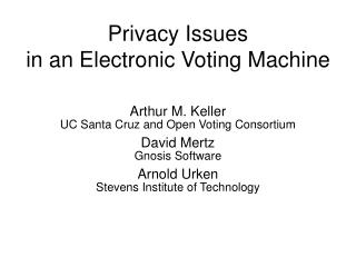 Privacy Issues in an Electronic Voting Machine