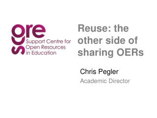 Reuse: the other side of sharing OERs