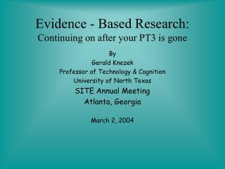 Evidence - Based Research: Continuing on after your PT3 is gone