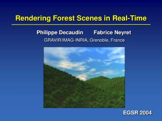 Rendering Forest Scenes in Real-Time
