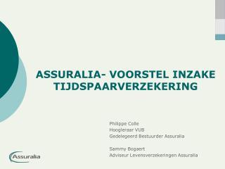 ASSURALIA- VOORSTEL INZAKE TIJDSPAARVERZEKERING
