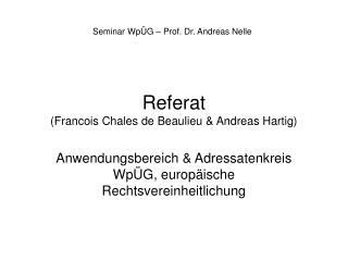 Referat (Francois Chales de Beaulieu & Andreas Hartig)