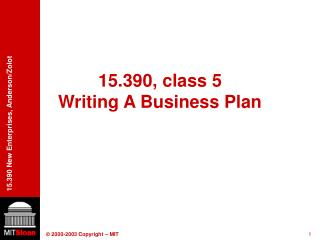 15.390, class 5 Writing A Business Plan