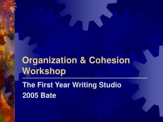 Organization  Cohesion Workshop