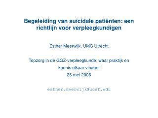 Begeleiding van suïcidale patiënten: een richtlijn voor verpleegkundigen