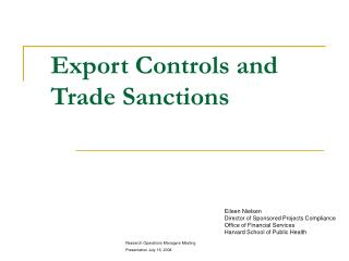 Export Controls and  Trade Sanctions