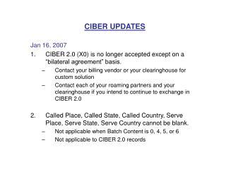 CIBER UPDATES Jan 16, 2007