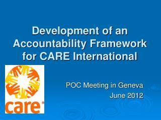 Development of an  Accountability Framework  for CARE International