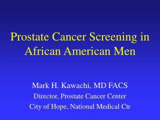 Prostate Cancer Screening in African American Men