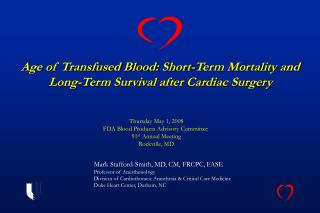 Age of Transfused Blood: Short-Term Mortality and Long-Term Survival after Cardiac Surgery