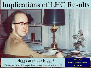 Implications of LHC Results
