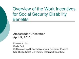 Overview of the Work Incentives for Social Security Disability Benefits