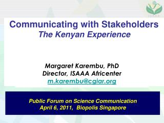 Communicating with Stakeholders The Kenyan Experience