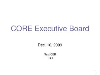 CORE Executive Board