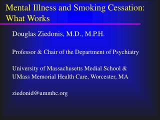 Mental Illness and Smoking Cessation: What Works