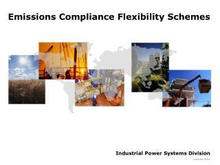Emissions Compliance Flexibility Schemes