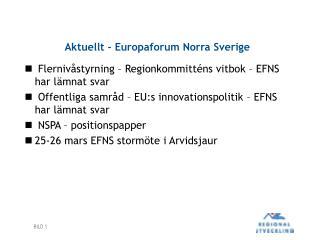 Aktuellt - Europaforum Norra Sverige