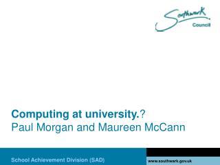 Computing at university. Paul Morgan and Maureen McCann