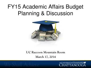 FY15 Academic Affairs Budget Planning & Discussion