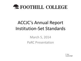 ACCJC's Annual Report Institution-Set Standards
