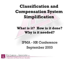 Classification and Compensation System Simplification