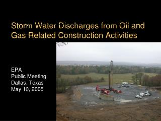 Storm Water Discharges from Oil and Gas Related Construction Activities