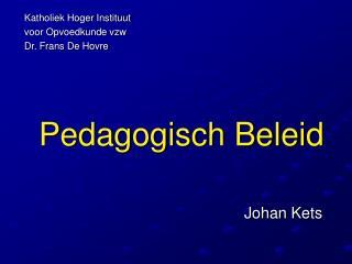 Pedagogisch Beleid