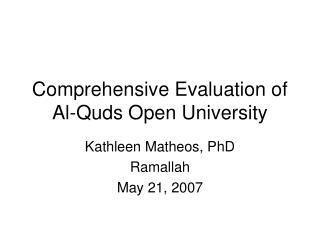 Comprehensive Evaluation of Al-Quds Open University
