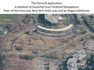 The Parcel B application:  A violation of Supreme Court Ordered Stipulations,