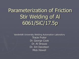 Parameterization of Friction Stir Welding of Al 6061/SiC/17.5p