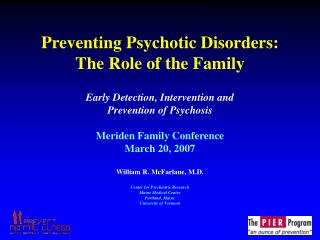 Preventing Psychotic Disorders:  The Role of the Family