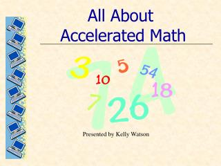 All About Accelerated Math