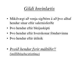 Gildi hreinl�tis