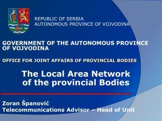 REPUBLIC OF SERBIA AUTONOMOUS PROVINCE OF VOJVODINA